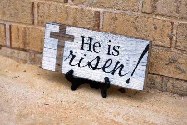 He is Risen Sign - White