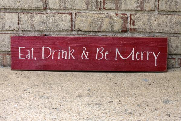 Eat, Drink & Be Merry Sign
