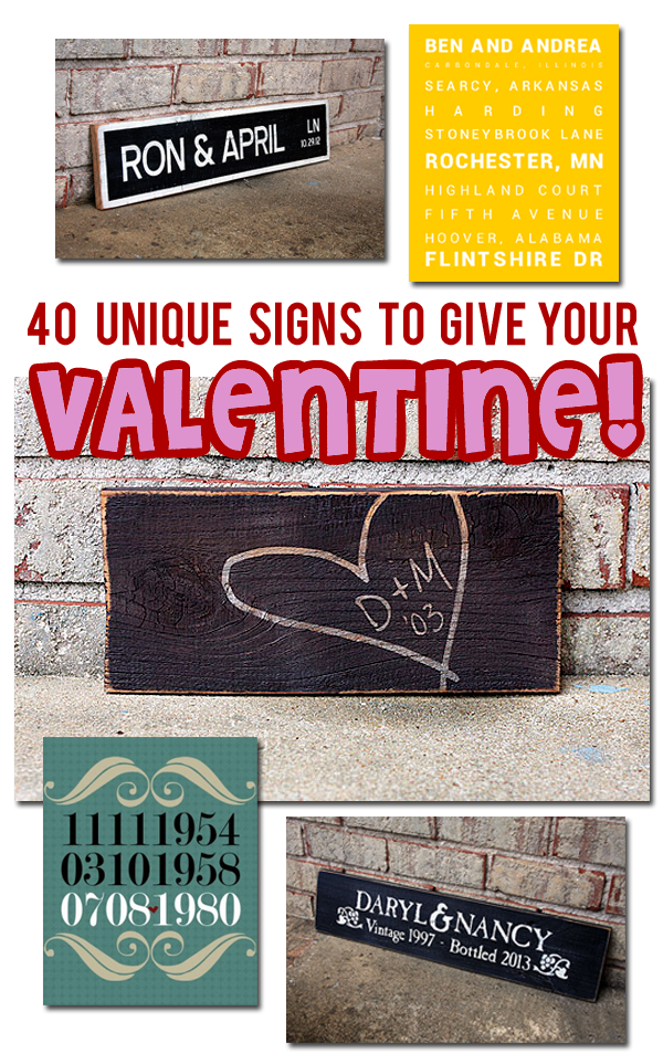 40 Unique Signs to Give to Your Valentine