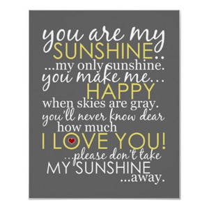 You Are My Sunshine - Gray