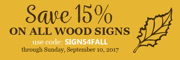 Save 15% with code SIGNS4FALL