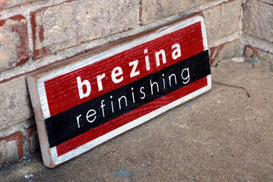 Brezina Refinishing - Logo Custom Wood Sign
