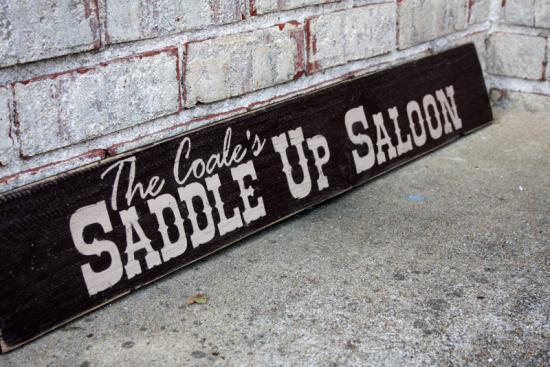 Saddle Up Saloon Sign - Custom Painted Wood Sign