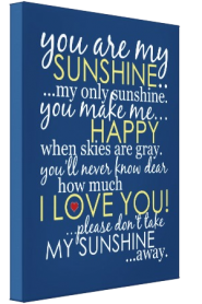 You Are My Sunshine Canvas - Blue