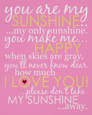 You Are My Sunshine Poster - Pink