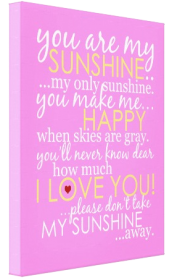 You Are My Sunshine Canvas - Pink