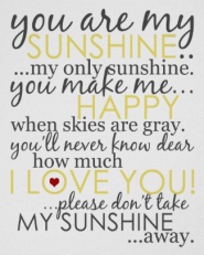 You Are My Sunshine Poster - White