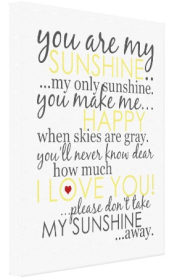 You Are My Sunshine Canvas - White