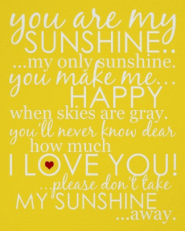 You Are My Sunshine Poster - Yellow