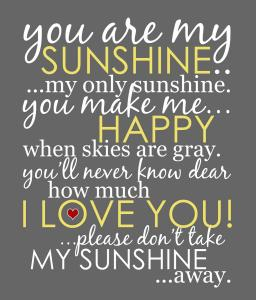 You Are My Sunshine Artwork
