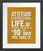 Attitude is Everything Framed Poster