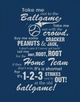 Take Me Out to the Ballgame Lyrics Posters