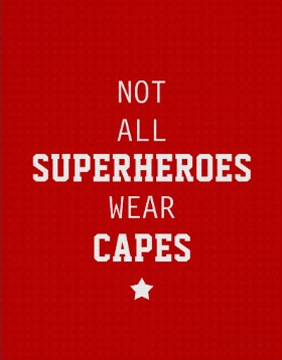 Not All Superheros Wear Capes - Red - Poster