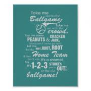Take Me Out to the Ballgame Poster - Teal
