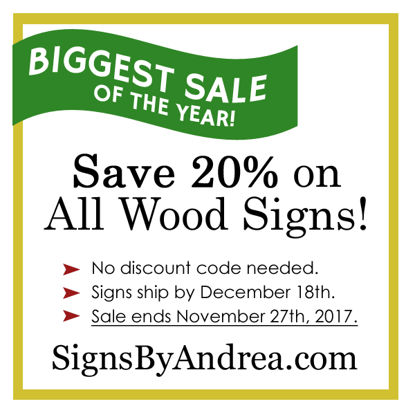 Save 20% on all Personalized Wood Signs! Biggest Sale of the Year!