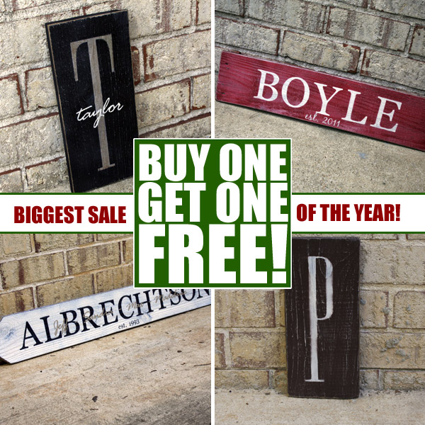 Signs by Andrea - Buy One Get One Free Sale!