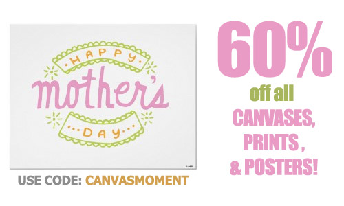 60% Off Zazzle Mother's Day Sale